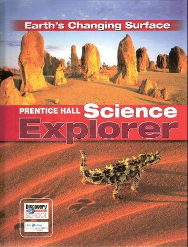 9780132011686: Science Explorer: Earth's Changing Surface