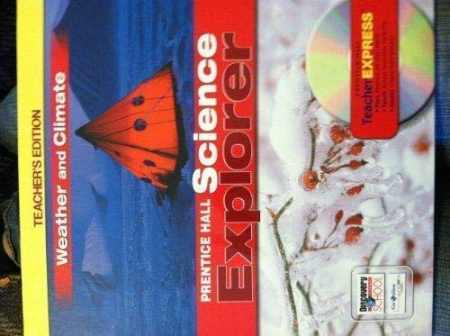 9780132011709: Prentice Hall Science Explorer Weather and Climate Teacher's Edition