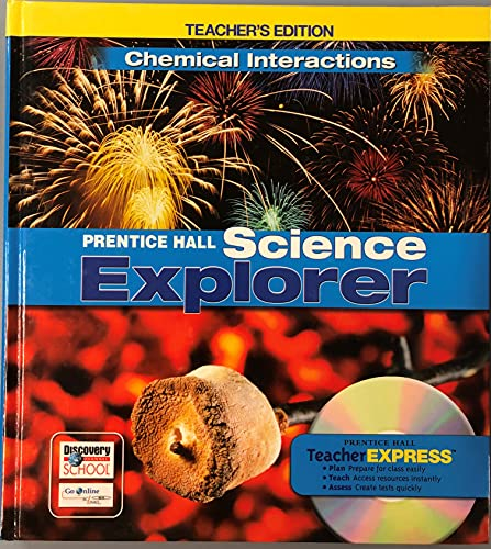 9780132011730: Science Explorer: Chemical Interactions, Teacher's Edition