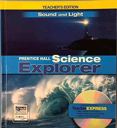 9780132011761: Sound and Light: Teacher's Edition (Prentice Hall Science Explorer)