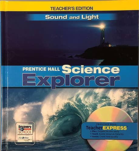 9780132011761: Sound and Light: Teacher's Edition (Prentice Hall Science Explorer)