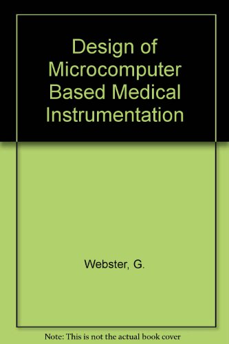 9780132012447: Design of Microcomputer-Based Medical Instrumentation