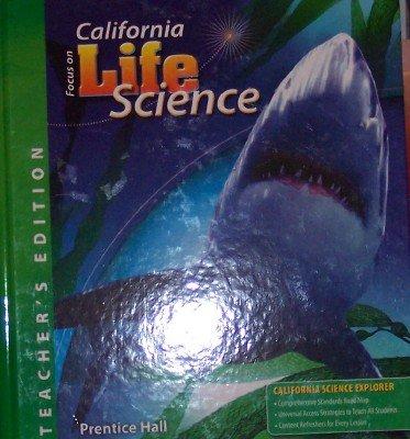9780132012737: Focus on Life Science - California, Teacher's Edition