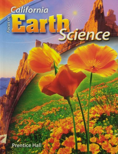 9780132012744: Focus on Earth Science California Edition