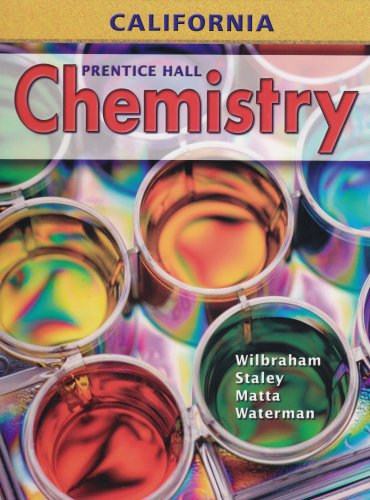 9780132013048: Chemistry - California Edition