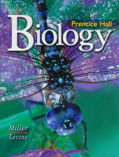Prentice Hall: Biology: Miller, Kenneth R.;