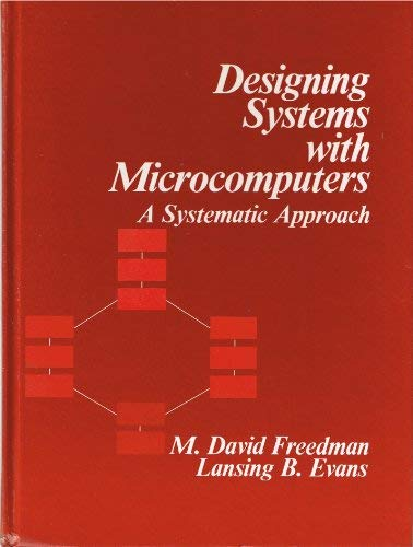 9780132013505: Designing Systems With Microcomputers