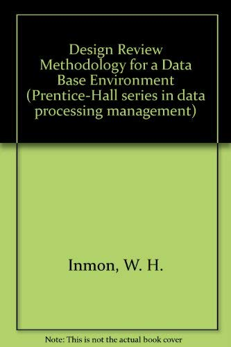 9780132013925: Design Review Methodology for a Data Base Environment (Prentice-Hall series in data processing management)
