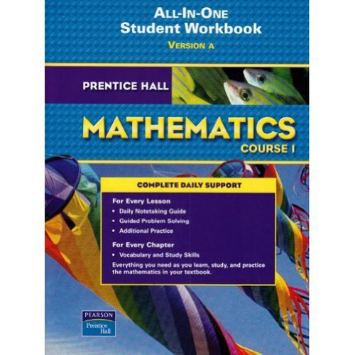 9780132013932: Prentice Hall Mathematics, Course 1: All-in-one Student Workbook, Version A