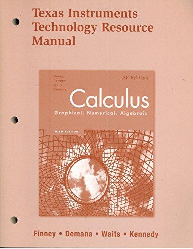 Ross l finney franklin demana bert k waits daniel kennedy abebooks calculus graphical numerical algebraic texas instruments technology ross l finney fandeluxe Image collections
