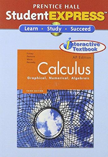 9780132014212: Calculus: Graphical, Numerical, Algebraic