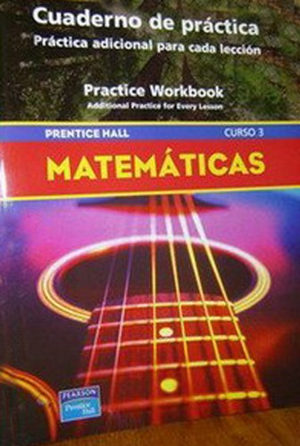 9780132014397: PRENTICE HALL MATH COURSE 3 SPANISH PRACTICE WORKBOOK 2007C