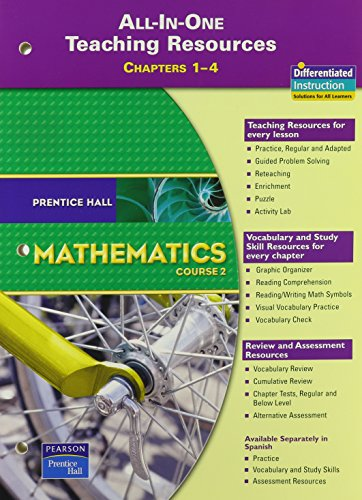 9780132014540: PRENTICE HALL MATH COURSE 2 ALL IN ONE TEACHING RESOURCES FOR CHAPTERS  1-4 (BLACKLINE MASTERS) 2007