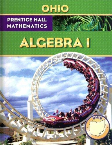 9780132015783: Prentice Hall Mathematics - Algebra 1 - Ohio Student Edition