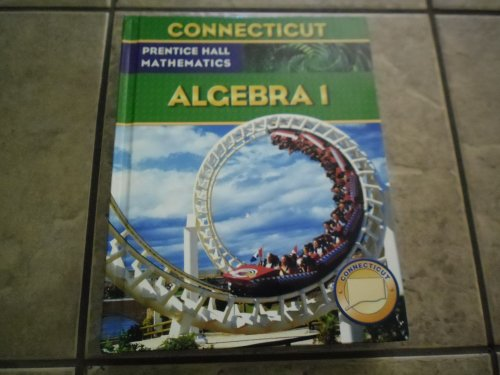 9780132015790: PRENTICE HALL MATHEMATICS ALGEBRA 1 CONNECTICUT