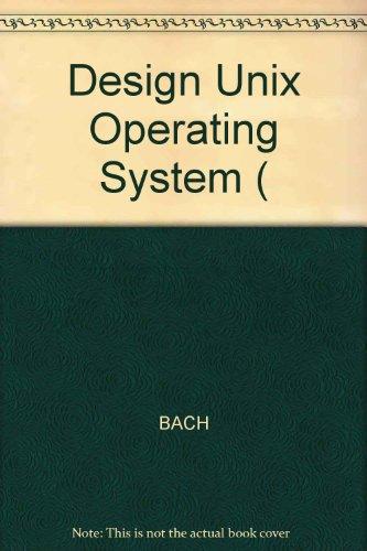 9780132017329: Design Unix Operating System (