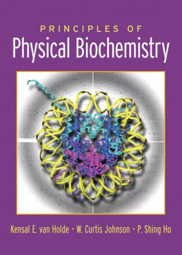 9780132017442: Principles of Physical Biochemistry