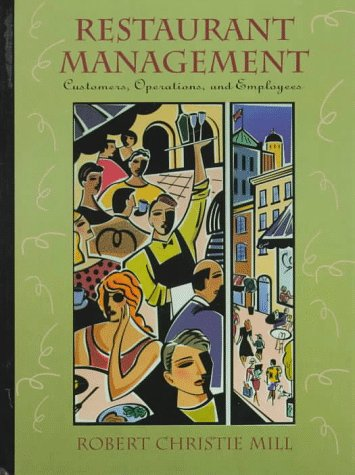 9780132017749: Restaurant Management: Customers, Operations and Employees