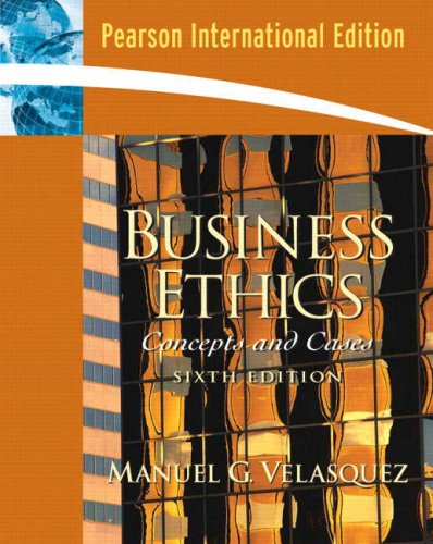 9780132017879: Business Ethics, A Teaching and Learning Classroom Edition: Concepts and Cases: International Edition
