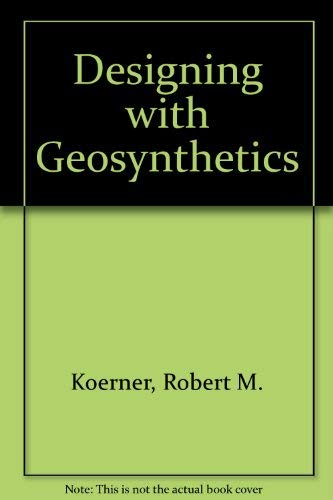 9780132018074: Designing with Geosynthetics