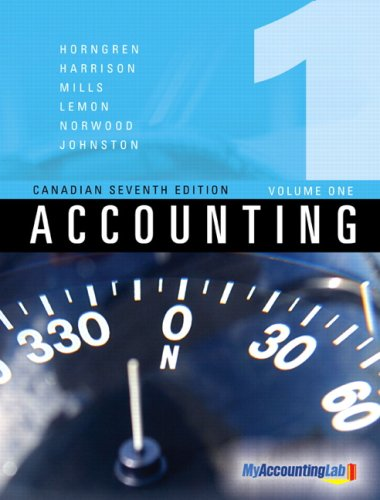 9780132018944: Accounting, Volume I, Canadian Seventh Edition
