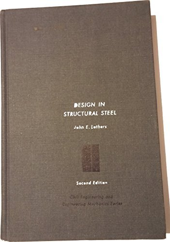 9780132019392: Design in Structural Steel 2ND Edition