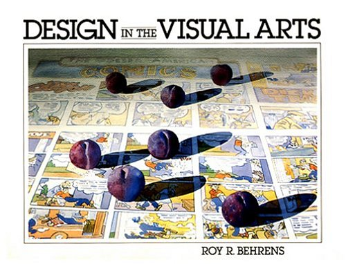 9780132019477: Design in the Visual Arts