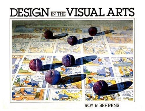 9780132019477: Design in the Visual Arts