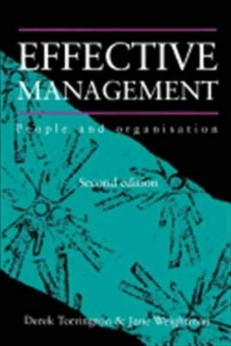 9780132022026: Effective Management: People and Organization