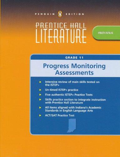 Prentice Hall Indiana Literature Grade 11 Progress: Pearson Prentice Hall