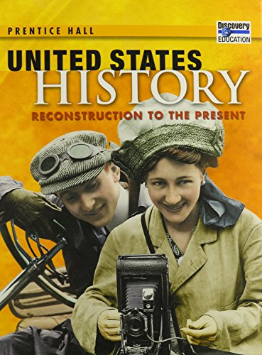 9780132025560: UNITED STATES HISTORY RECONSTRUCTION TO THE PRESENT STUDENT EDITION 2008C