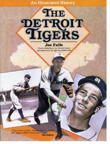 9780132026987: The Detroit Tigers: An Illustrated History