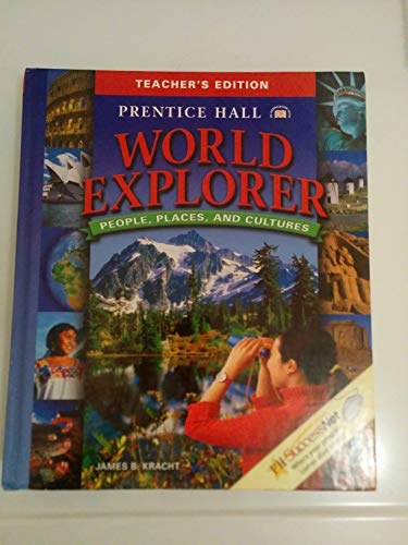 9780132027403: World Explorer People Places and Cultures (Teacher's Edition