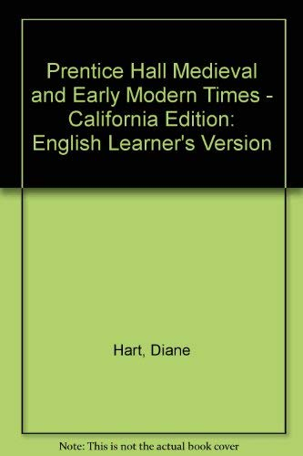 9780132028301: Prentice Hall Medieval and Early Modern Times - California Edition: English Learner's Version (Spanish Edition)
