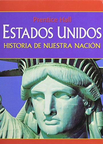 9780132028363: AMERICA: HISTORY OF OUR NATION NATIONAL SURVEY SPANISH STUDENT EDITION  GRADE 8 2006C