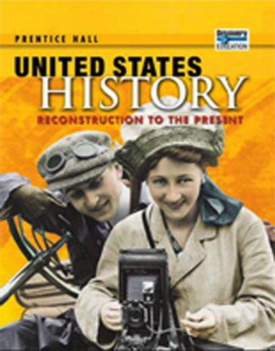 9780132028509: Prentice Hall US History: Reconstruction to the Present: Student Edition with Reading and Note Taking Study Guide (NATL)