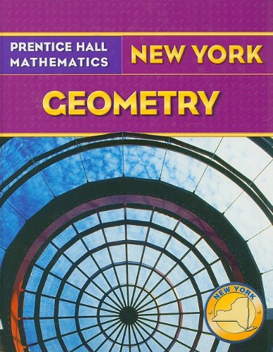 Prentice Hall Mathematics, Geometry New York: Bass, Laurie E.,