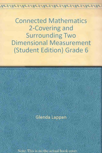 9780132029551: Connected Mathematics 2-Covering and Surrounding Two Dimensional Measurement (Student Edition) Grade 6