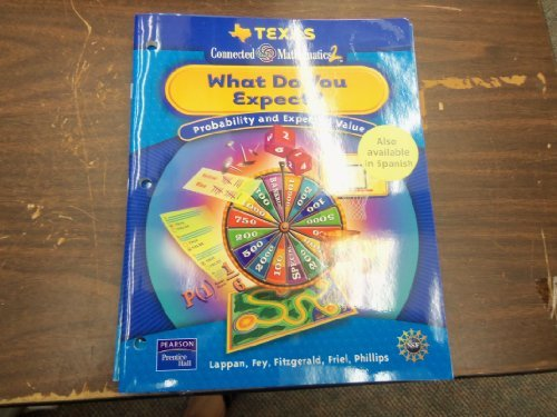 9780132029681: Texas Connected Mathematics 2 - What Do You Expect - Probability and Expected Value - Student Workbook