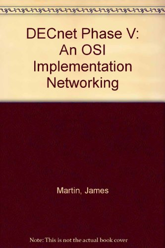9780132029872: DECnet Phase V: An OSI Implementation Networking