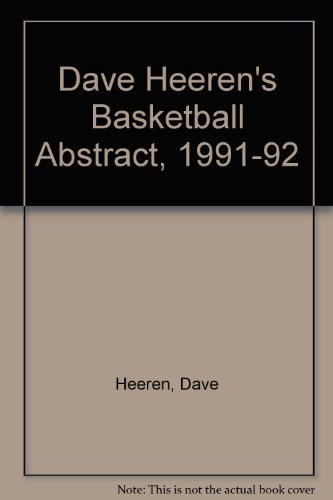 9780132029957: Dave Heeren's Basketball Abstract, 1991-92