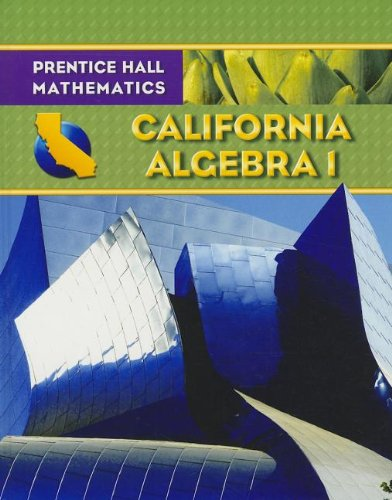 9780132031219: Algebra 1 - California Edition (Prentice Hall Mathematics)