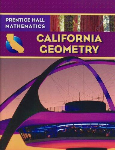 9780132031226: California Geometry (Prentice Hall Mathematics)