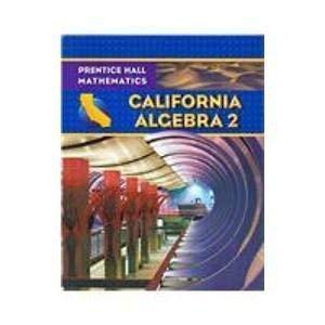 9780132031240: California Algebra 2 Student's Edition