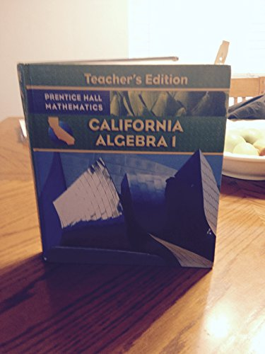 9780132031288: California Algebra 1 Teacher's Edition (Prentice Hall Mathematics)