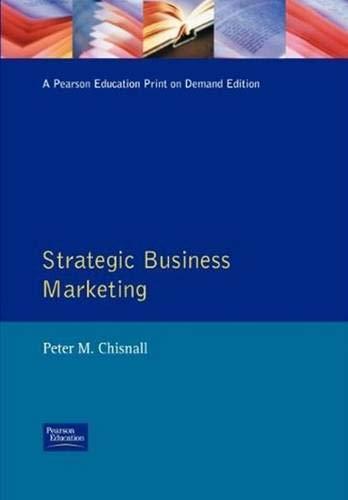 9780132033657: Strategic Business Marketing