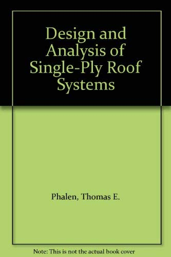 9780132034074: Design and Analysis of Single-Ply Roof Systems