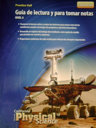 9780132034470: California Science Explorer Spanish Focus on Physical Science and Notetaking Guide level B, 2008C