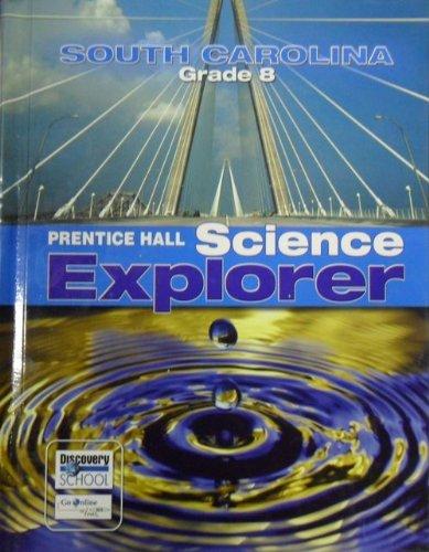 9780132036108: Science Explorer South Carolina Grade 8