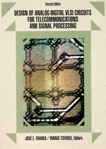9780132036399: Design of Analog/Digital VLSI Circuits for Telecommunications and Signal Processing